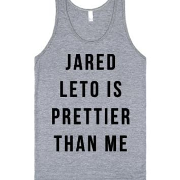 Jared Leto is Prettier Than Me-Unisex Athletic Grey Tank