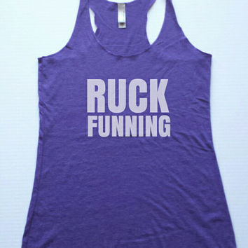 Workout Tank. Ruck Funning, Tank. Racer Back Tank Top. Exercise. Fitness. Crossfit Shirt. Work out shirt