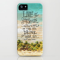 Live In The Sunshine - Photo Inspiration iPhone & iPod Case by Misty Diller of Misty Michelle Design