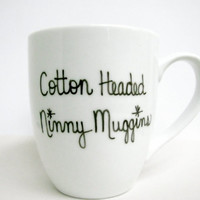 "Buddy the Elf Mug - Christmas Mug - ""Cotton Headed Ninny Muggins"" Coffee Cup"