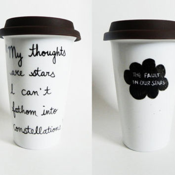 The Fault in Our Stars by John Green - quote tumbler / travel mug // hand-drawn/written