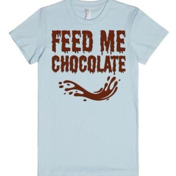 Feed Me Chocolate T Shirt-Unisex Light Blue T-Shirt