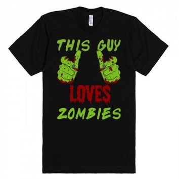 This Guy Loves Zombies T Shirt