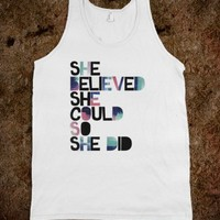 She believed (color)-Unisex White Tank