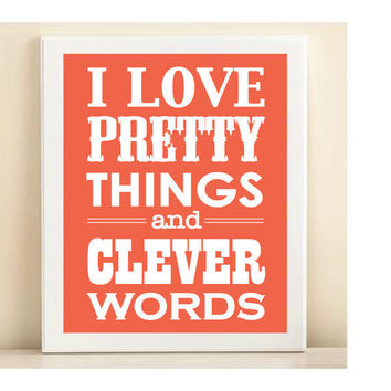"""Coral """"Pretty Things & Clever Words"""" print poster"""