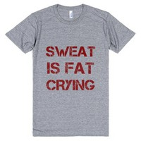 Sweat is fat crying-Unisex Athletic Grey T-Shirt