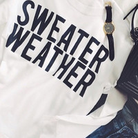 Sweater Weather sweatshirt UNISEX sizing women oversize sweater cool jumper funny sweatshirts