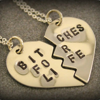 Hand Stamped  Bitches for Life Necklaces - Best Friend Jewelry - BFF Jewelry - Best Bitch Charms - Nickel Silver