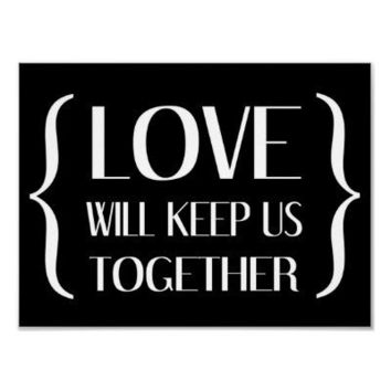 Love Will Keep Us Together Poster