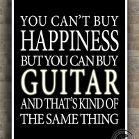 Guitar Inspirational Quote Poster, guitarist, Happiness, music, musician, typography, instrument, home decor, wall decor, 8x10, 11x14, 16x20