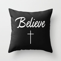 I believe Throw Pillow by productoslocos   Society6