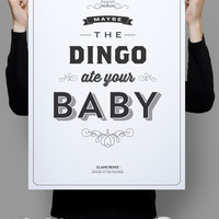 "Maybe the Dingo Ate your Baby 11x17"" - Seinfeld Quote Print - Vintage Retro Typography"