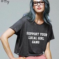 SALE- Girl Gang- flowy cropped tee- hand distressed or not