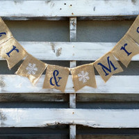 Mr. and Mrs. Burlap Banner with Snowflakes, Rustic Wedding Decor, Burlap Wedding Banner, Winter Wedding Decor, Wedding Photo Prop