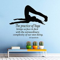 Wall Decor Vinyl Decal Sticker Quote Sport Girl the Practice of Yoga Brings Us Face to Face with the Extraordinary Complexity of Our Own Being Gym Bedroom Living Room Home Interior Design Kg823