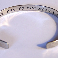 I LOVE you to the MOON & BACK    Hand Stamped and Hammered Bracelet     Brass, Copper, Nickel Silver, Sterling Silver