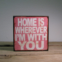 Home Is Wherever I'm With You - Edward Sharpe and the Magnetic Zeros - Lyric Typography Art Block 1701