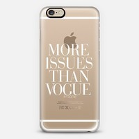 More Issues Than Vogue Classic Typography Transparent Design iPhone 6 case by Rex Lambo   Casetify