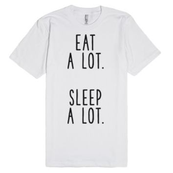 Eat A Lot Sleep A Lot-Unisex White T-Shirt