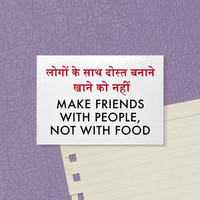 Fun Magnet. Cute Indian Quote. Diet Humor. Make Friends with People