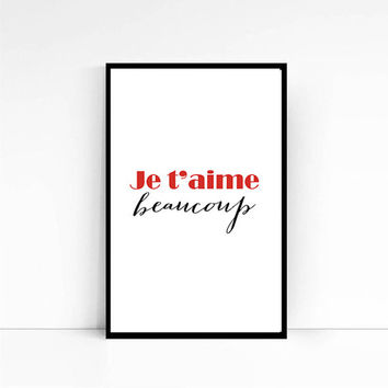 """Love Poster Print """"je t'aime Beaucoup"""" Typography poster Valentines  Day print, French Quote Inspirational Print, Wall Art"""