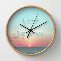 Never Stop Dreaming Wall Clock by Ally Coxon