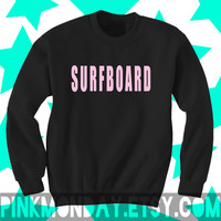 Surfboard Beyonce Black Crewneck Sweatshirt with Pink Letters Drunk in Love Shirt Top Pullover Sweater Cotton [Size: Small Medium Large]