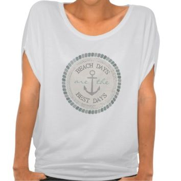 Nautical Best Days Beach Rustic Flowy Top T-Shirt