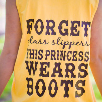 Monogrammed Tank- Forget glass slippers this princess wears boots