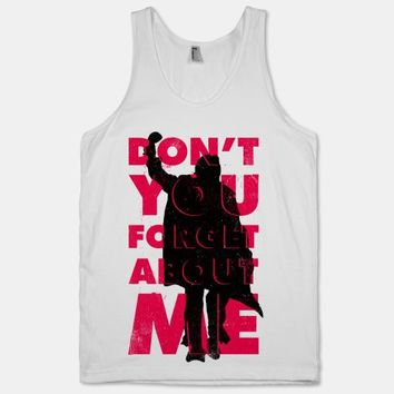 Don't You Forget About Me (Breakfast Club Tank)