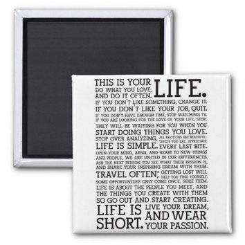 """""""THIS IS YOUR LIFE"""" fridge magnet from Zazzle.com"""
