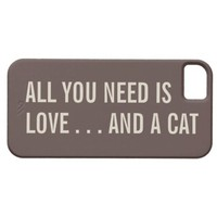 All You Need is Love... and a Cat iPhone 5 Case from Zazzle.com