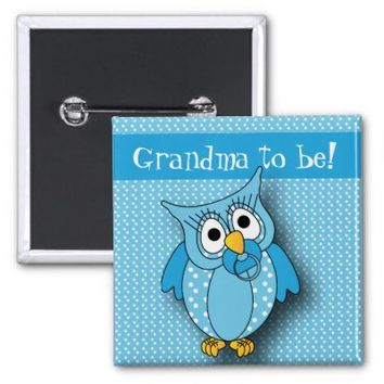 Blue Polka Dot Owl   Grandma to be 2 Inch Square Button