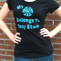 "My ""Arc Reactor"" Belongs to Tony Stark (T-Shirt - Womens)"