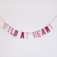 Wild at Heart felt party banner wall hanging in hot pink, rose, pink and soft pink