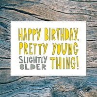 Supermarket: HAPPY BIRTHDAY (P.Y.T.) - folded note card with envelope from Near Modern Disaster