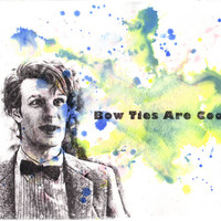 Doctor Who Art Matt Smith 11th Doctor Bow Ties Are Cool - Original Doctor Who Watercolor Painting 8.5 X 11 in.
