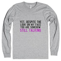 Um... Why are you still talking?-Unisex Heather Grey T-Shirt