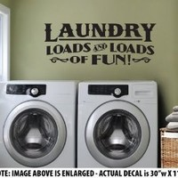 """LARGE """"Laundry - Loads and Loads of Fun"""" Wall Décor Sticker Vinyl Decal - Vintage Style - LAUNDRY ROOM"""