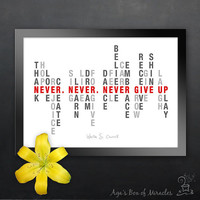 Never Give Up 5x7 Inspirational Quote Print, Inspirational Art Print, Motivational Art, Encouragement Quote