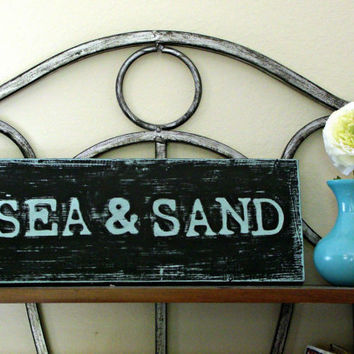 Black and Teal Painted Wood SEA & SAND Beach Sign