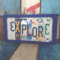 EXPLORE -  OOAK license plate art - play room, kids room, classroom, teacher gift, birthday gift, fathers day gift