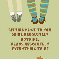 Sitting next to you doing absolutely nothing.....