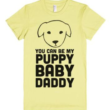 You Can Be My Puppy Baby Daddy-Female Lemon T-Shirt