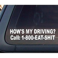 How's My Driving? Car Decal / Sticker