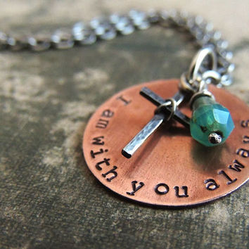 I am with you always Bible Verse - Christian Cross Necklace - Inspirational - Silver Copper Quote Jewelry - Religious - Matthew 28:20