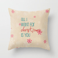 all I want for Christmas is you Throw Pillow by Sylvia Cook Photography   Society6