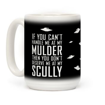 If You Can't Handle Me At My Mulder