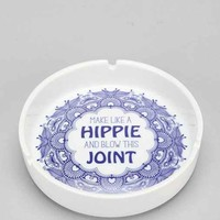 Make Like A Hippie Ashtray- Black One