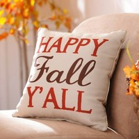Happy Fall Y'all Pillow | Kirklands